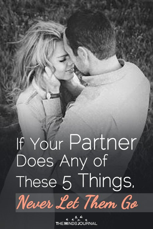 If Your Partner Does These 5 Things, Never Let Them Go