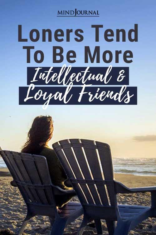 Loners More Intellectual Loyal Friends Pin