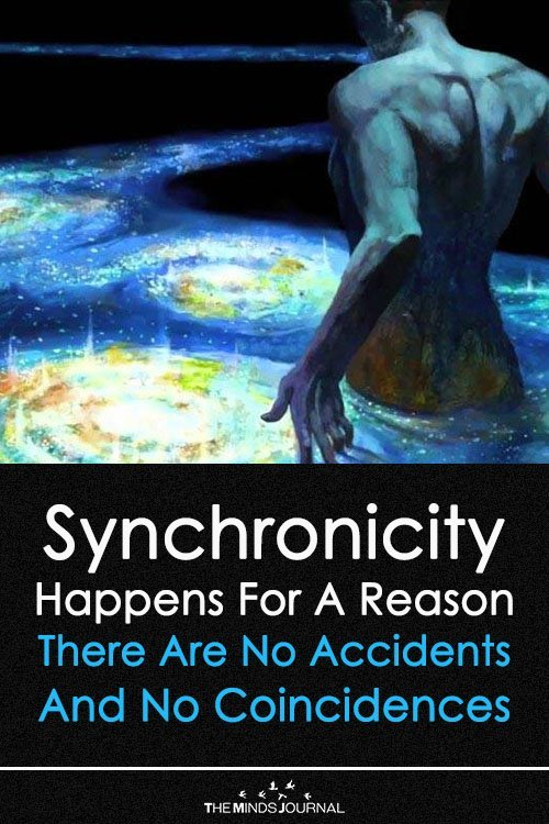 Synchronicity Happens For A Reason — There Are No Accidents And No Coincidences
