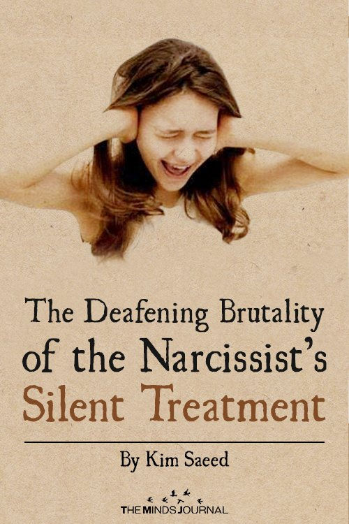 The Deafening Brutality of the Narcissist's Silent Treatment