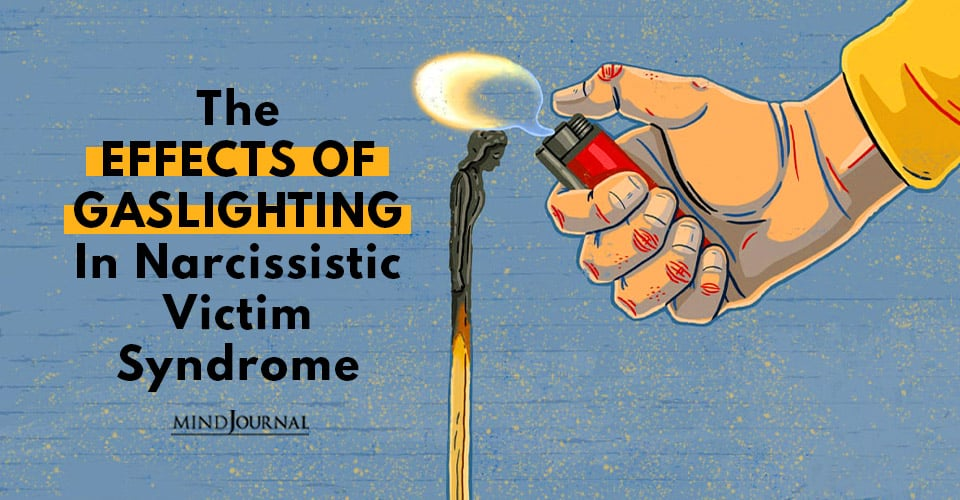 Effects of Gaslighting in Narcissistic