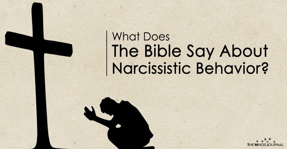 What Does The Bible Say About Narcissistic Behavior The Minds Journal