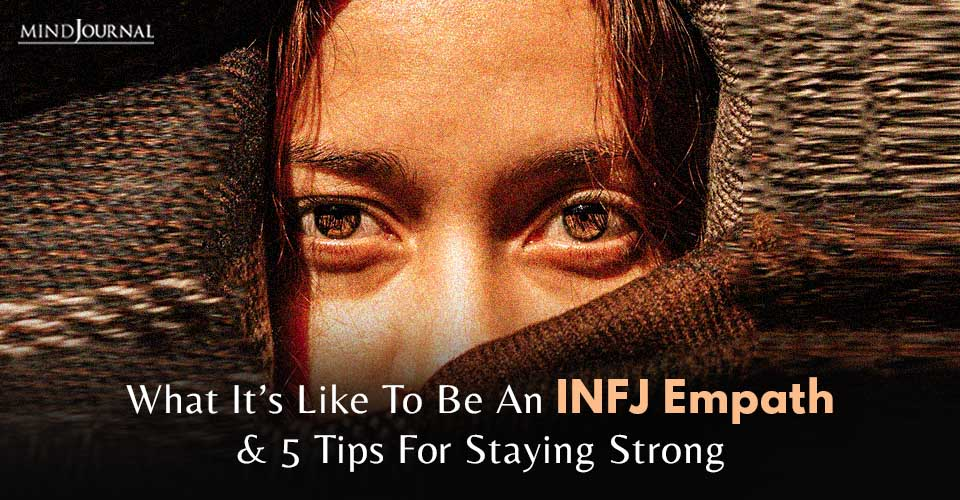 What it's Like to be an INFJ Empath