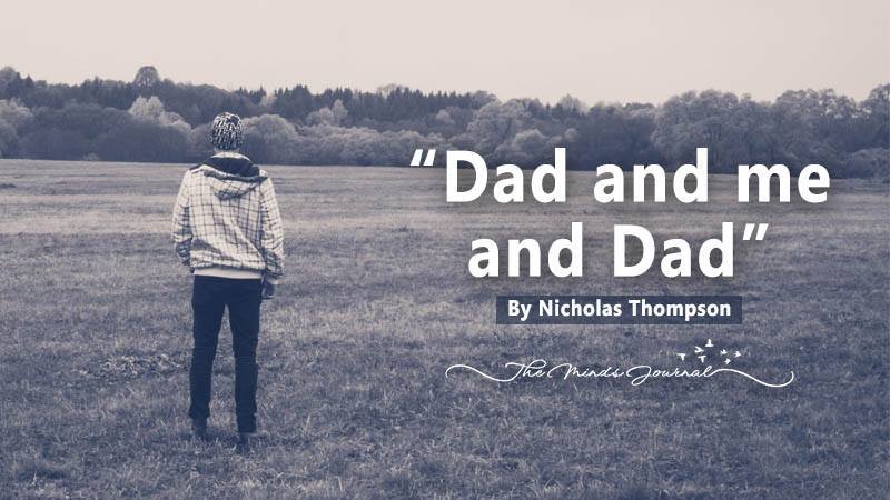 """""""Dad and me and Dad"""" – Mind Talk"""