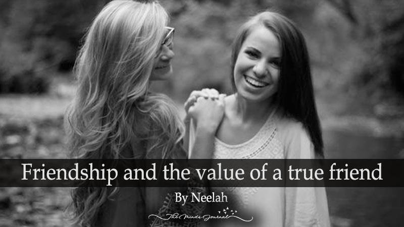 Friendship and the value of a true friend