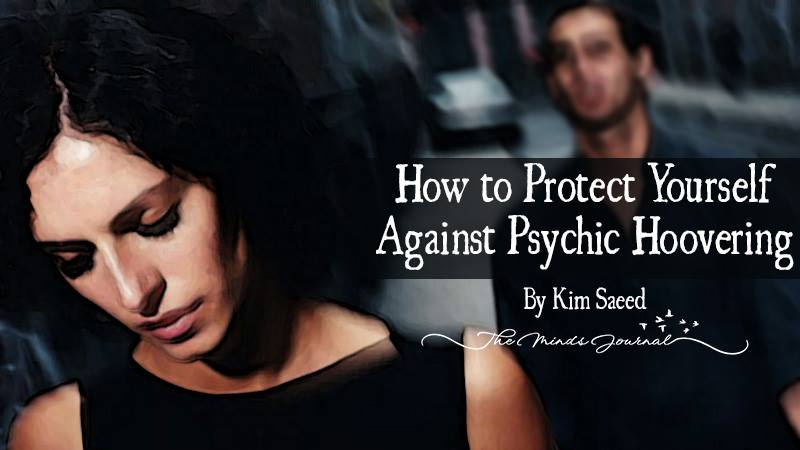 How to Protect Yourself Against Psychic Hoovering