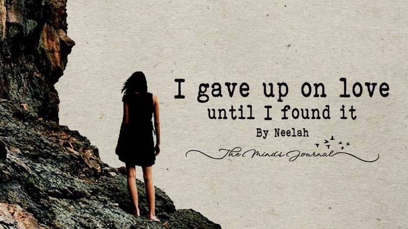 I gave up on love until I found it – Mind Talk