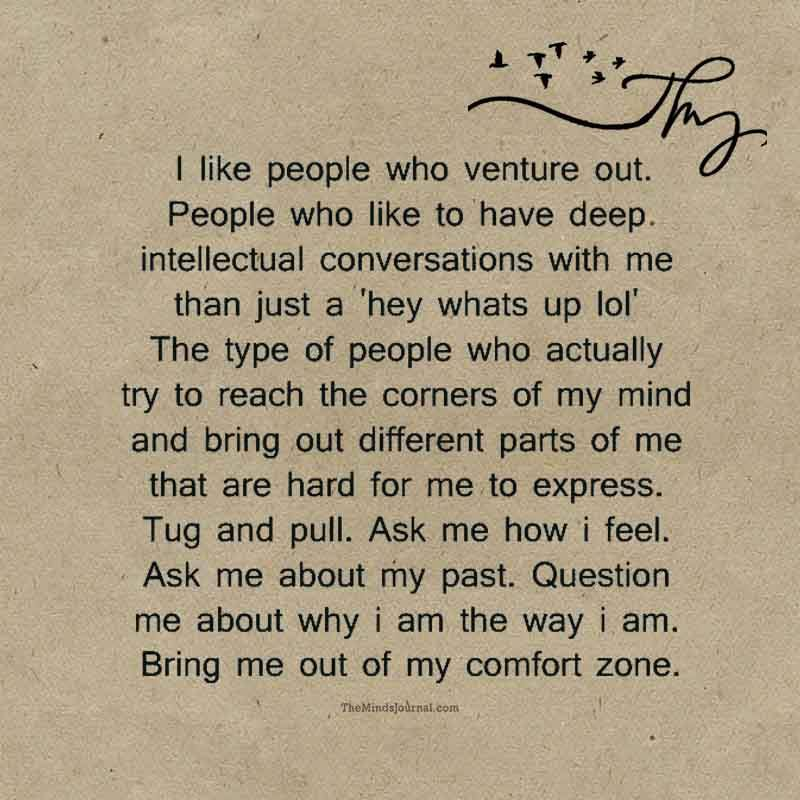 I like people who venture out.