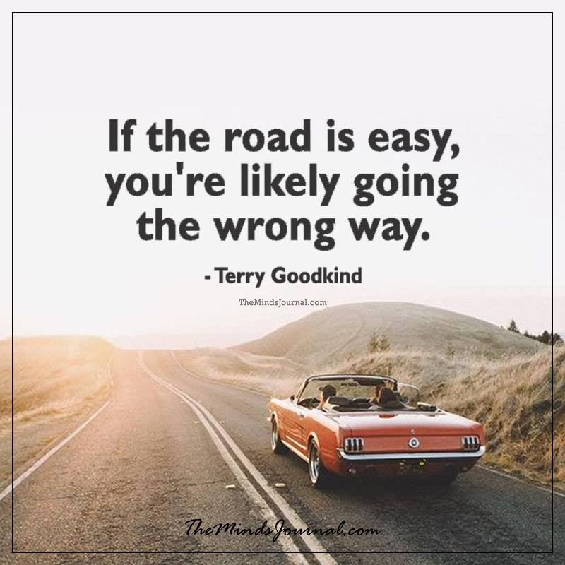 If The Road Is Easy