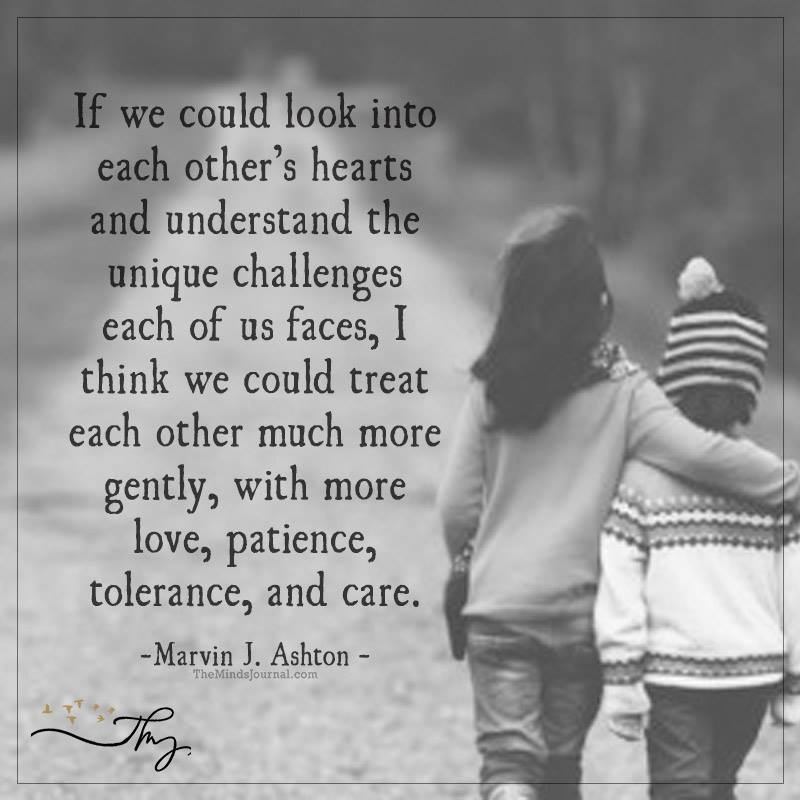 If we could look into each other's hearts