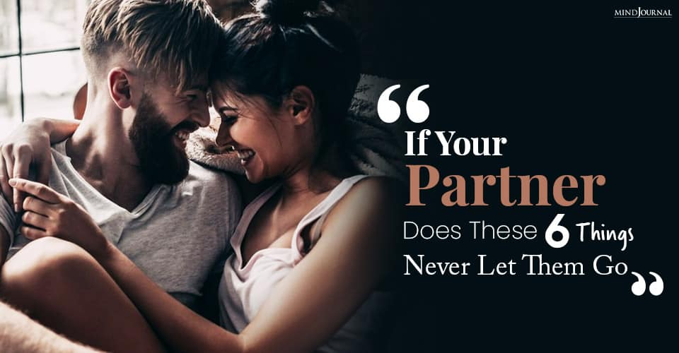 if your partner does these things