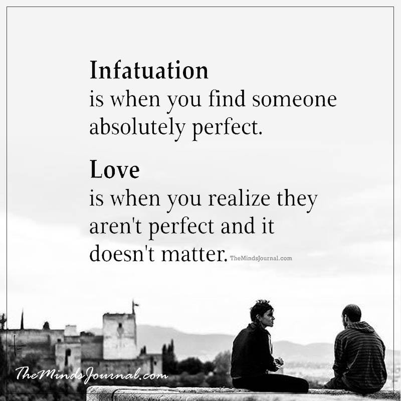 Infatuation and Love