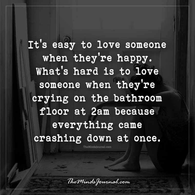 It's easy to love someone who is happy