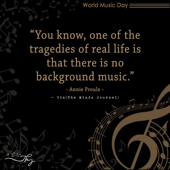 Music washes away from the Soul, the dust of everyday life 1