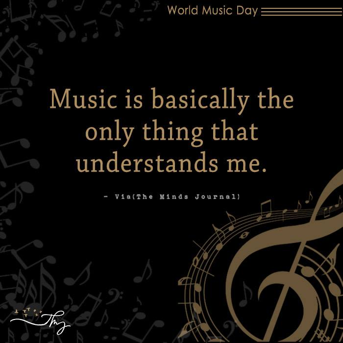 Music washes away from the Soul, the dust of everyday life 13