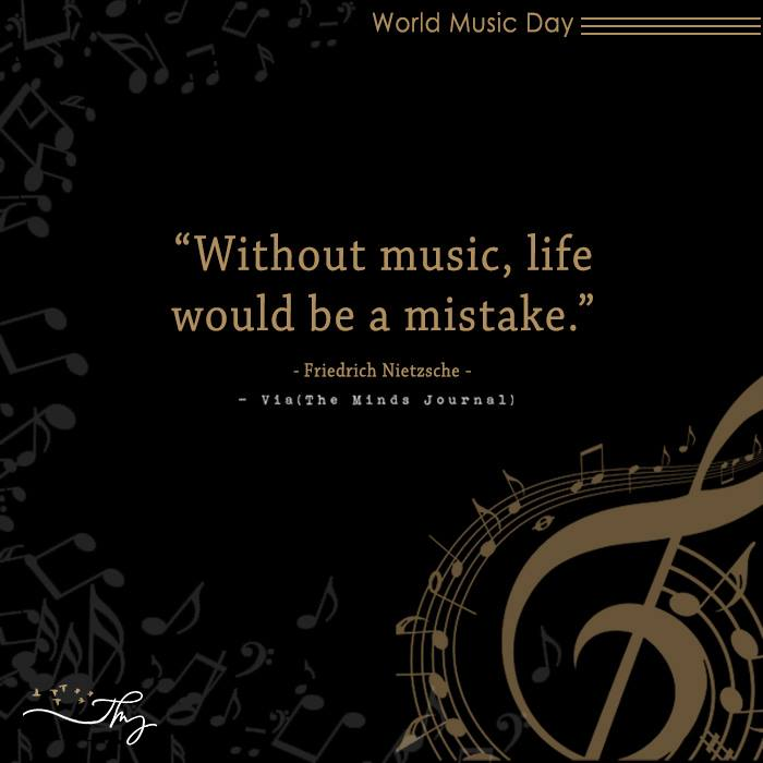 Music washes away from the Soul, the dust of everyday life 3