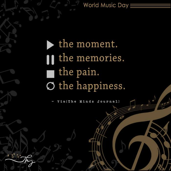 Music washes away from the Soul, the dust of everyday life 9