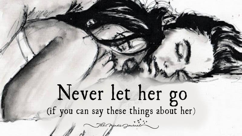Never Let Her Go (If You Can Say These Things About Her)