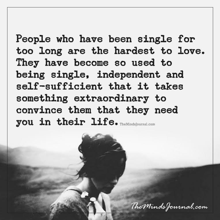 People who have been single for too long