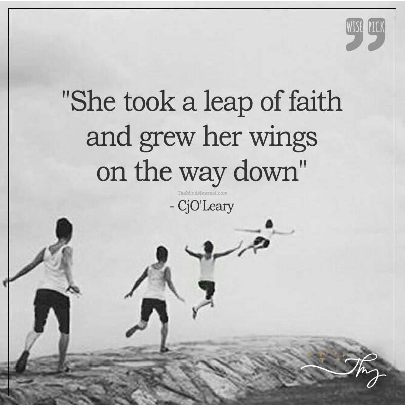 She took a leap of faith