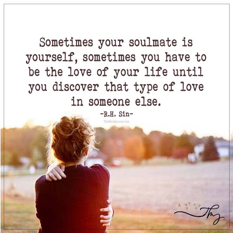 Sometimes your soulmate is yourself