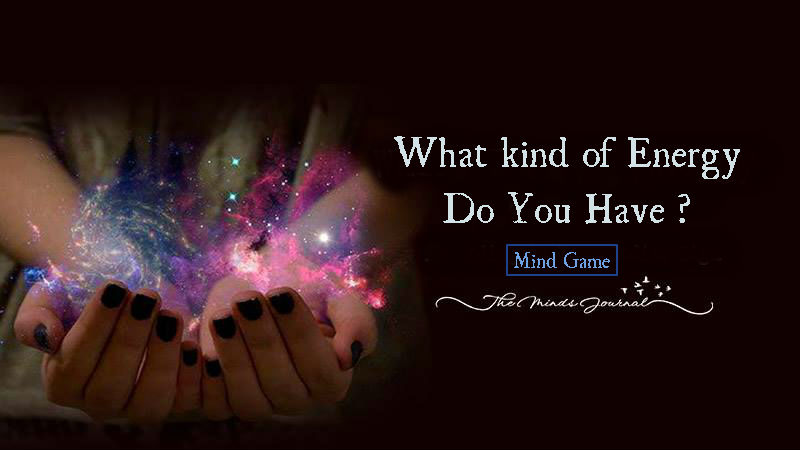 What kind of Energy do you have ? – Mind Game
