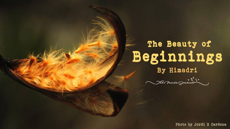 The Beauty of Beginnings – Mind Talk