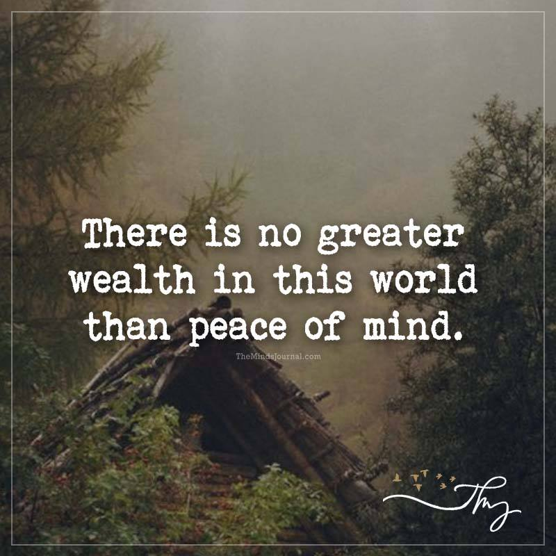 There is no greater wealth in this world