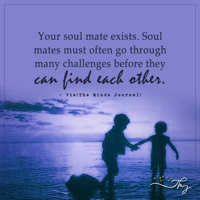 Your Soul Mate Exists
