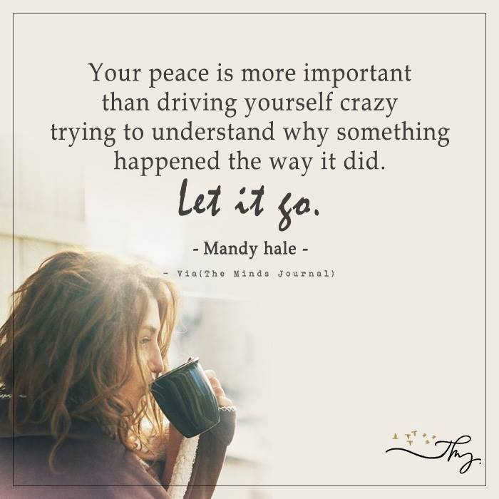 Your peace is more important