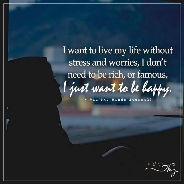 Life Without Stress And Worries