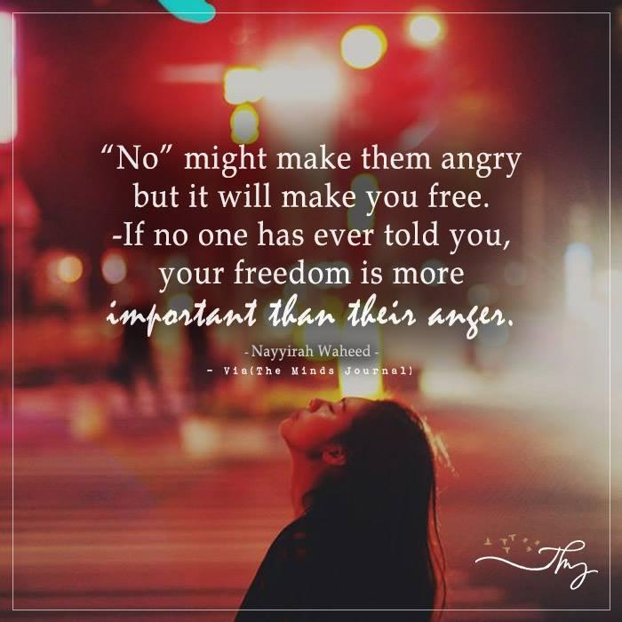 No might make them angry