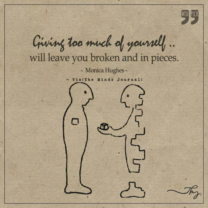 Giving too much of yourself