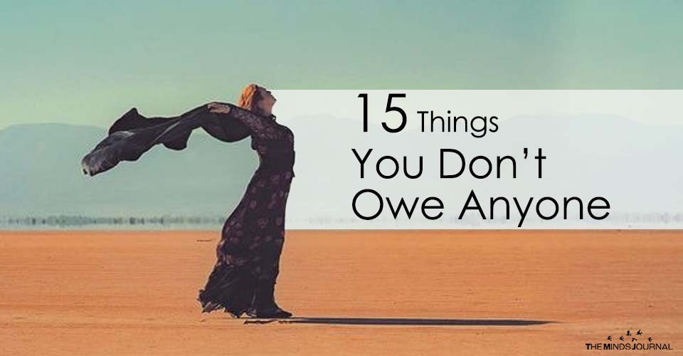 15 Things You Don't Owe Anyone