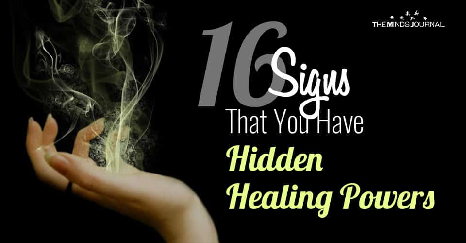 16 Signs That You Have Hidden Healing Powers