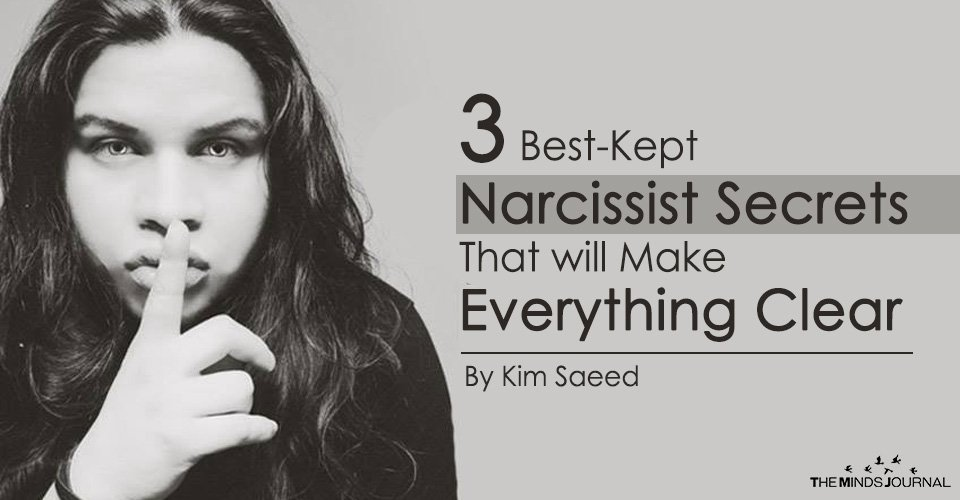 3 Best-Kept Narcissist Secrets That will Make Everything Clear