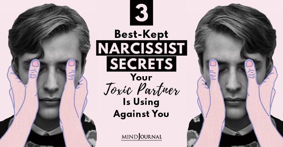 3 Best-Kept Narcissist Secrets