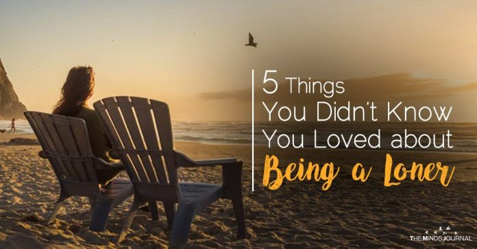 5 Things You Didn't Know You Loved about Being a Loner