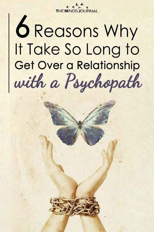 6 Reasons Why It Take So Long to Get Over a Relationship with a Psychopath
