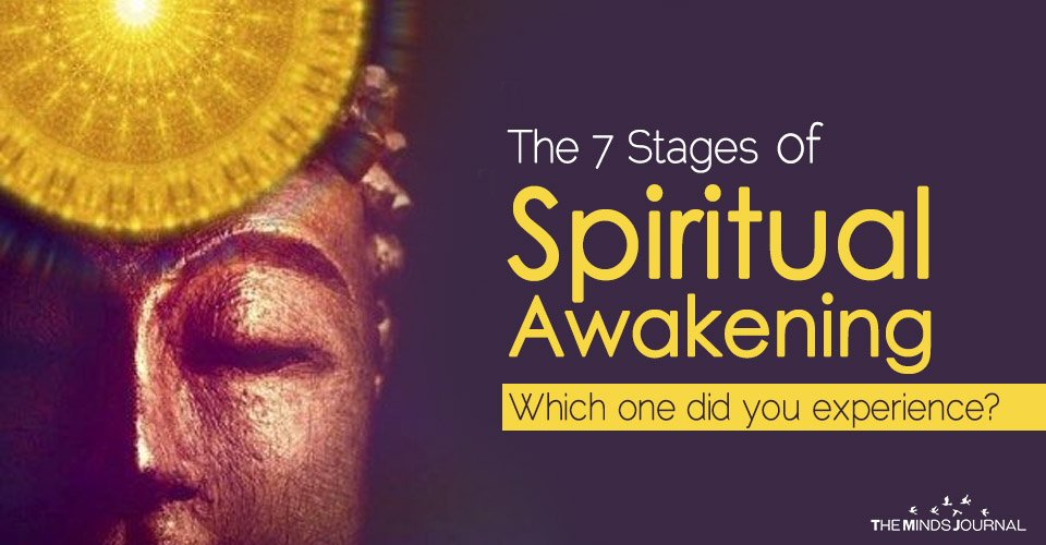 The 7 Stages of Spiritual Awakening - Which one did you