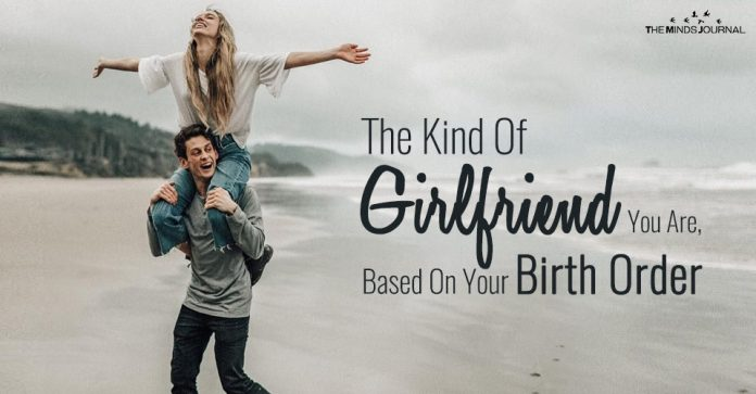 The Kind Of Girlfriend You Are Based On Your Birth Order