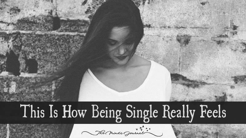 This Is How Being Single Really Feels