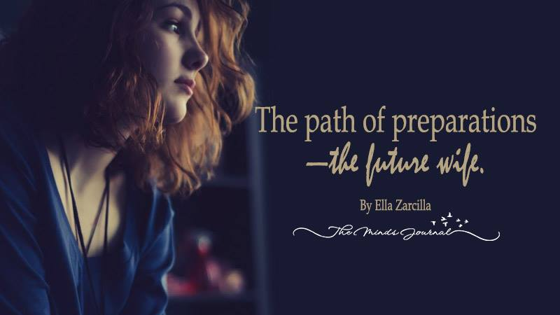 The path of preparations—the future wife