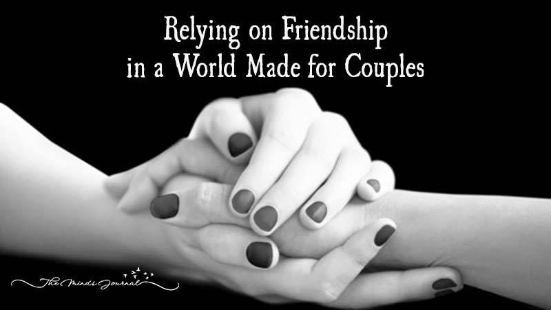 Relying on Friendship in a World Made for Couples