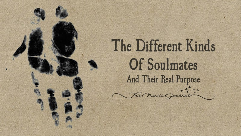 The Different Kinds Of Soulmates and Their Real Purpose