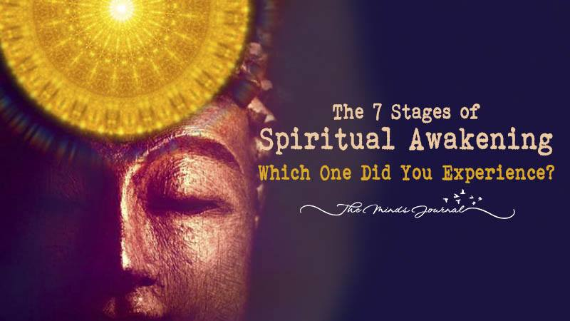 The 7 Stages of Spiritual Awakening – Which one did you experience?