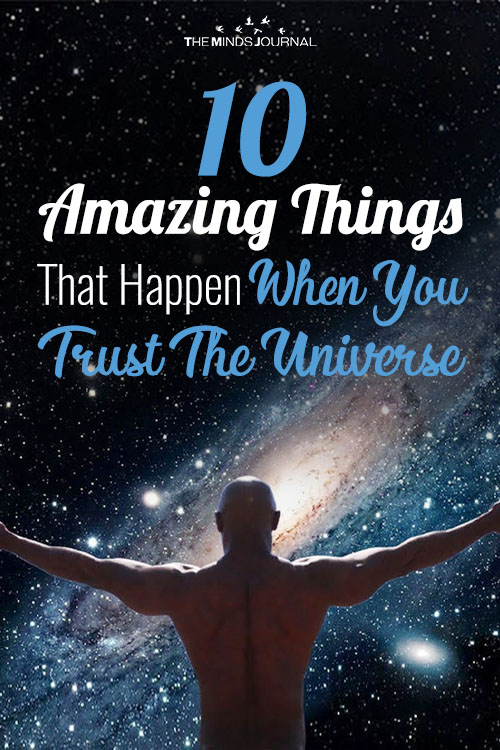 10 Amazing Things That Happen When You Trust The Universe