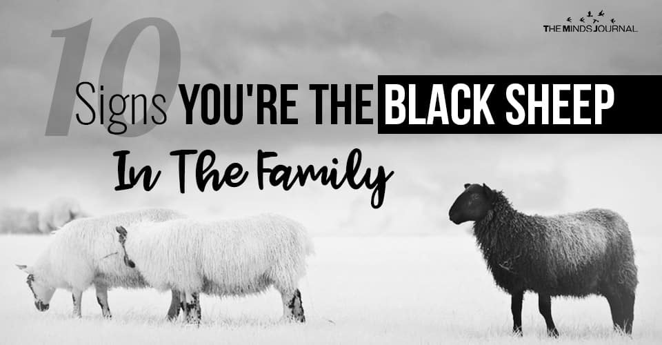 10 Signs You're The Black Sheep In The Family