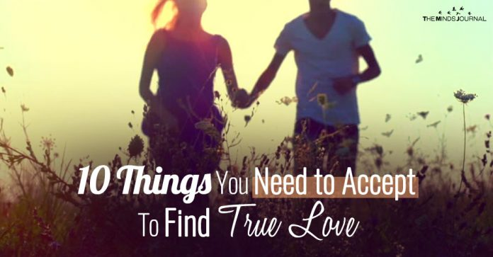 10 Things You Need to Accept To Find True Love