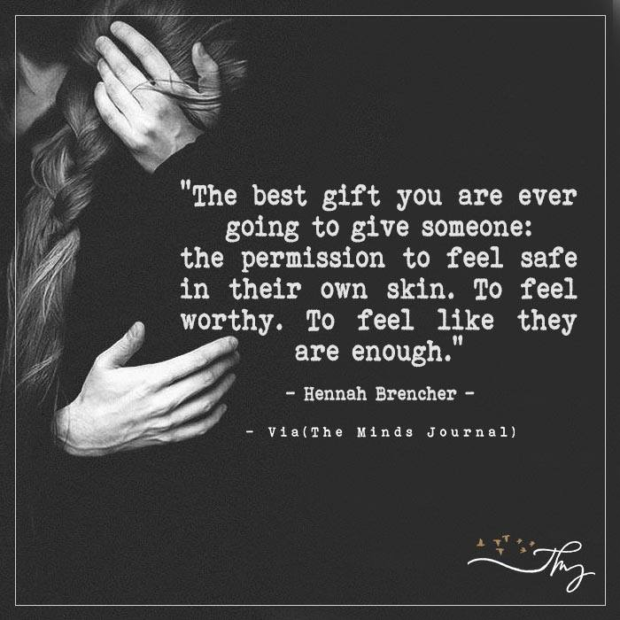 The best gift you are ever going to give someone